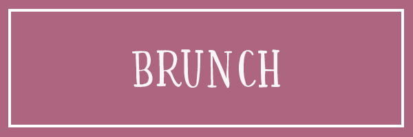Click here to see brunch reviews